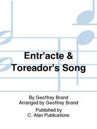 Entr'acte & Toreador's Song