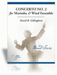 Concerto No. 2 for Marimba & Wind Ensemble
