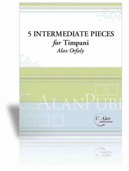 Five Intermediate Pieces for Timpani