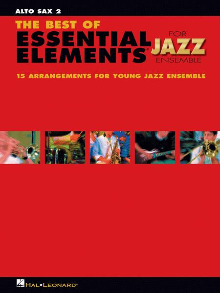 The Best of Essential Elements for Jazz Ensemble (Alto Saxophone 2)
