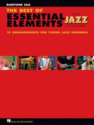 The Best of Essential Elements for Jazz Ensemble (Baritone Saxophone)