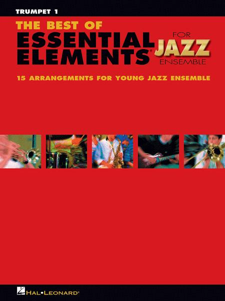 The Best of Essential Elements for Jazz Ensemble (Trumpet 1)