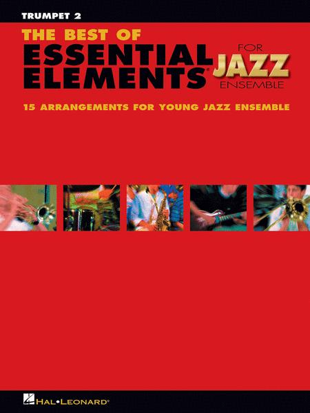 The Best of Essential Elements for Jazz Ensemble (Trumpet 2)
