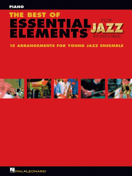The Best of Essential Elements for Jazz Ensemble (Piano)