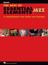 The Best of Essential Elements for Jazz Ensemble (Drums)