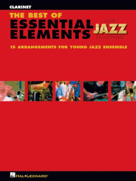 The Best of Essential Elements for Jazz Ensemble (Clarinet)