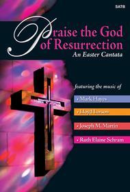 Praise the God of Resurrection