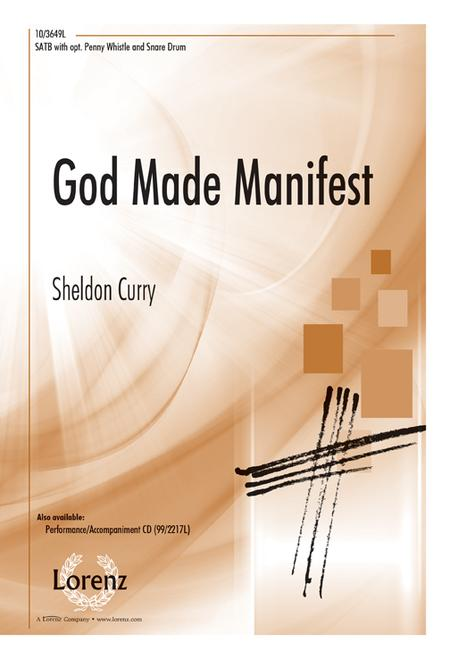 God Made Manifest