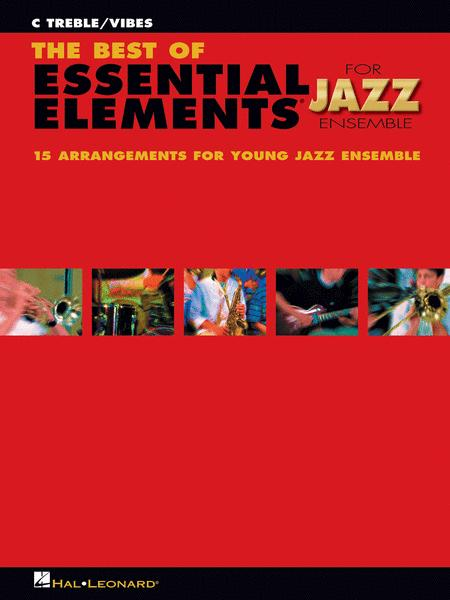 The Best of Essential Elements for Jazz Ensemble (C Treble/Vibes)