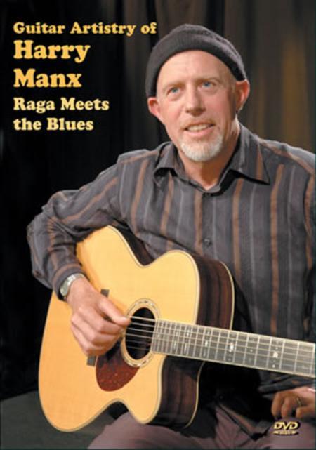 Guitar Artistry of Harry Manx, Raga Meets The Blues