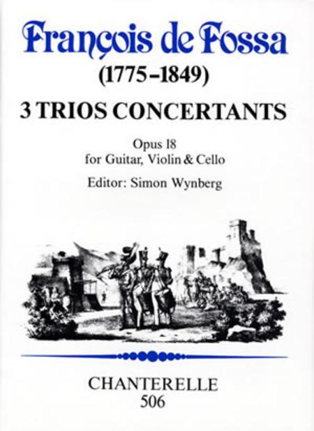 3 Trios Concertants, op. 18