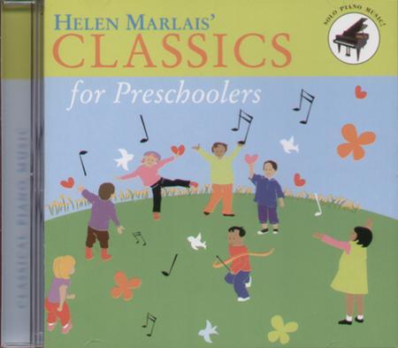 Helen Marlais' Classics for Preschoolers