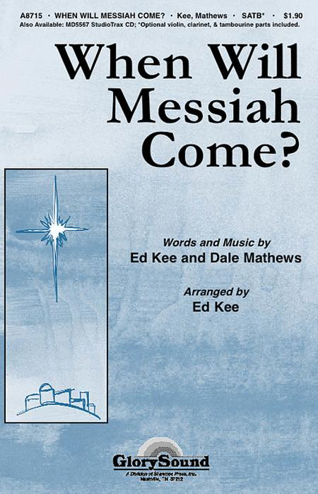 When Will Messiah Come?