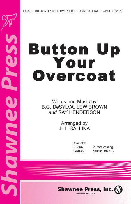 Button Up Your Overcoat
