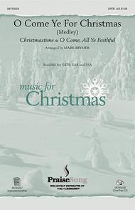 O Come Ye for Christmas (Medley)