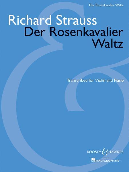 Der Rosenkavalier Waltz