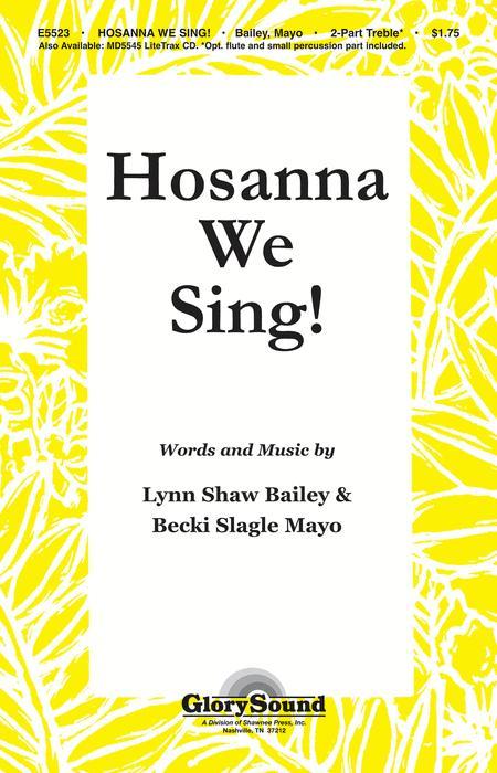 Hosanna We Sing!