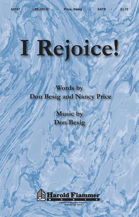 I Rejoice!
