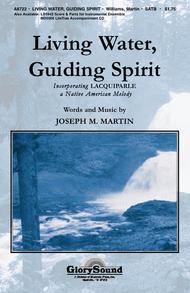 Living Water, Guiding Spirit