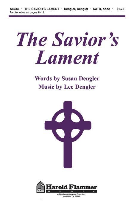 The Savior's Lament