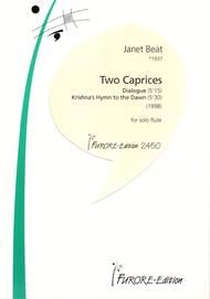 Two Caprices For Solo Flute: Dialogue, Krishna's Hymn To The