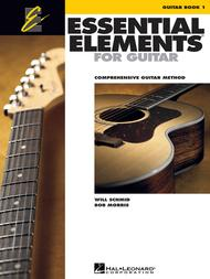 Essential Elements for Guitar, Book 1 (Comprehensive Guitar Method)