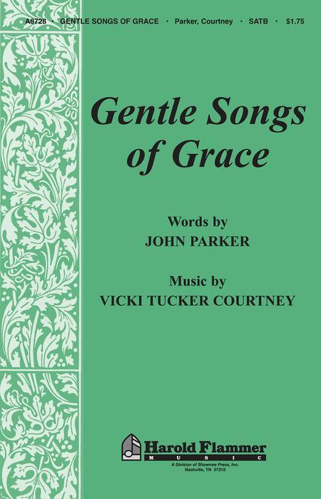 Gentle Songs of Grace