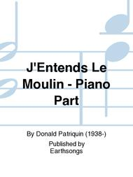 J'Entends Le Moulin - Piano Part