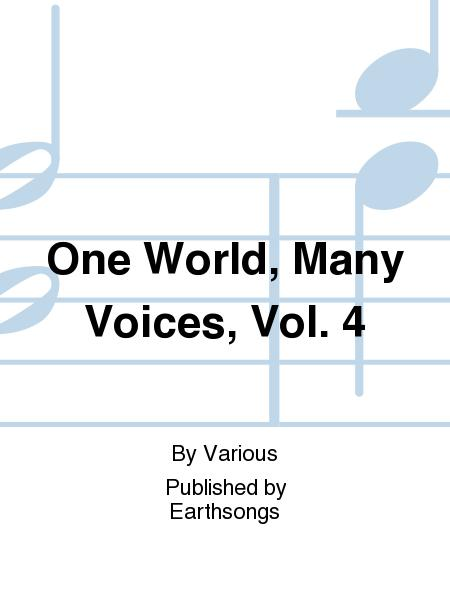 One World, Many Voices, Vol. 4