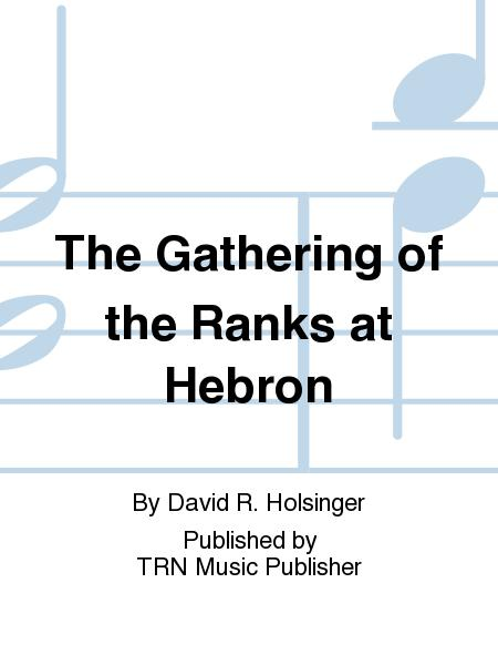 The Gathering of the Ranks at Hebron