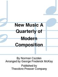 New Music A Quarterly of Modern Composition