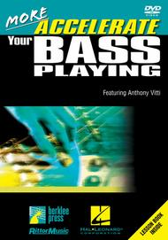 More Accelerate Your Bass Playing