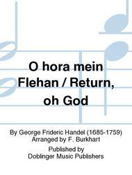 O hor' mein Fleh'n! / Return, oh God!