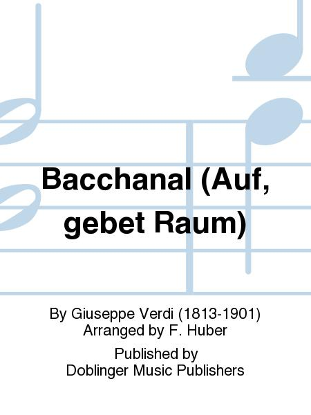 Bacchanal (Auf, gebet Raum)