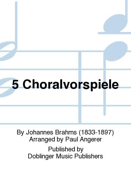 5 Choralvorspiele