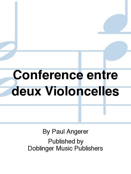Conference entre deux Violoncelles