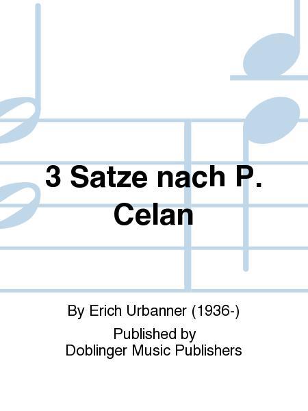 3 Satze nach P. Celan