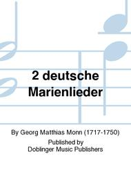 2 deutsche Marienlieder