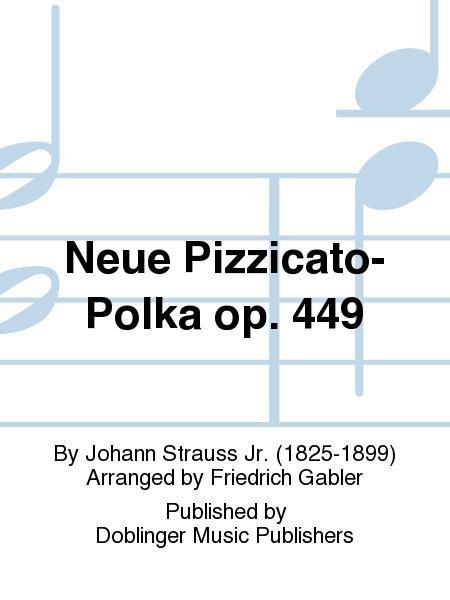 Neue Pizzicato-Polka op. 449