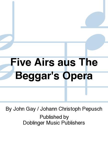 Five Airs aus The Beggar's Opera
