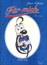 Fur Mich / For Me op. 76
