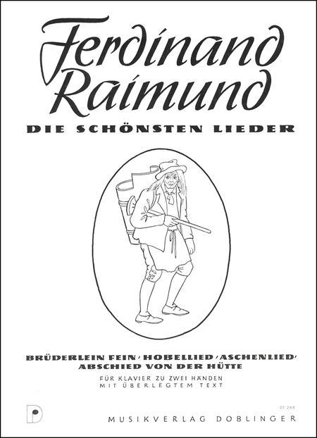 Die Schonsten Lieder (Bruderlein Fein, Hobellied, Aschenlied, Abschied Von Der Hutte)