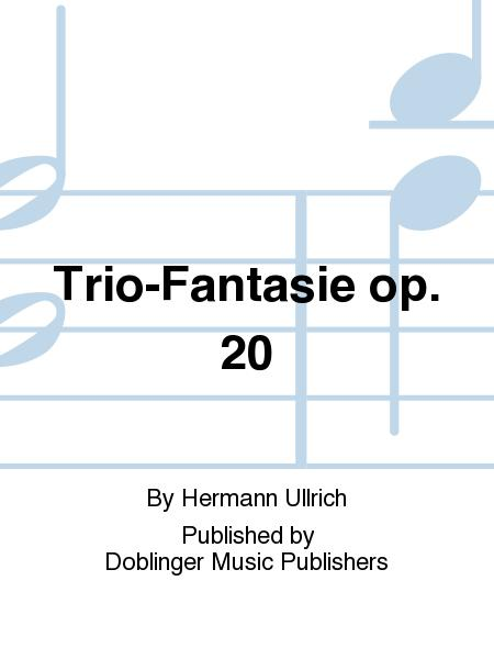 Trio-Fantasie op. 20