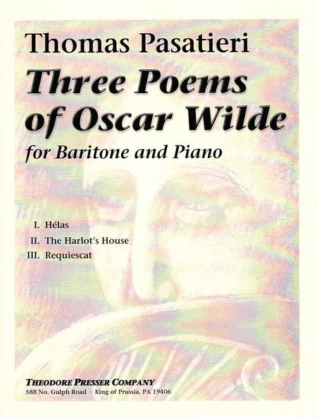 Three Poems Of Oscar Wilde By Thomas Pasatieri Voice And