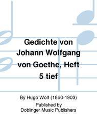Gedichte von Johann Wolfgang von Goethe, Heft 5 tief