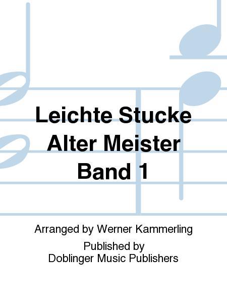 Leichte Stucke alter Meister Band 1