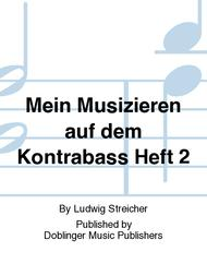 Mein Musizieren auf dem Kontrabass Heft 2