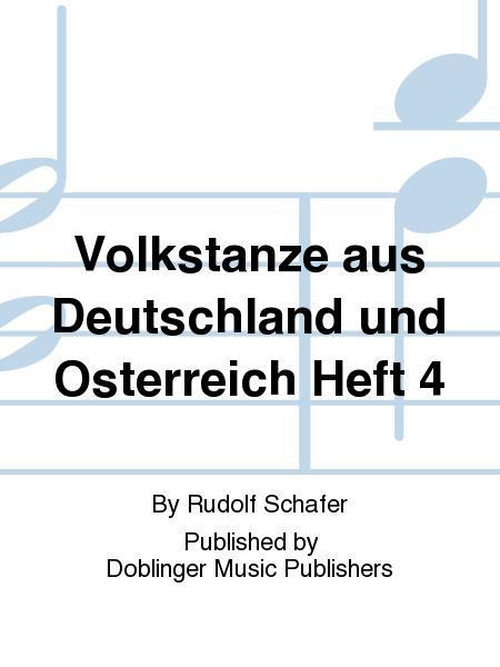 Volkstanze aus Deutschland und Osterreich Heft 4