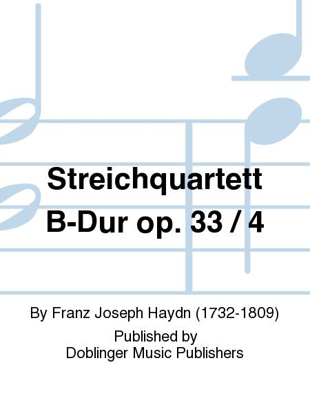 Streichquartett B-Dur op. 33 / 4
