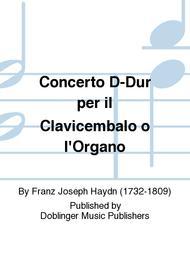 Concerto D-Dur per il Clavicembalo o l'Organo